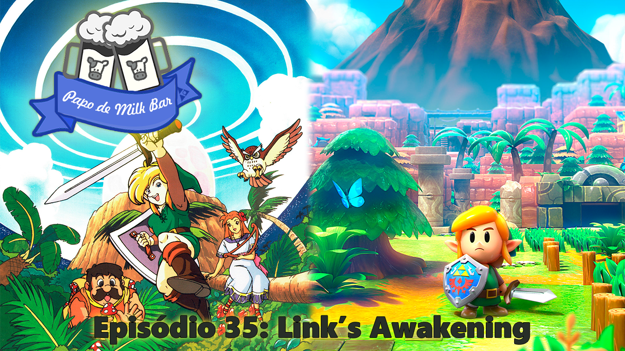 Papo de Milk Bar 35 Link's Awakening